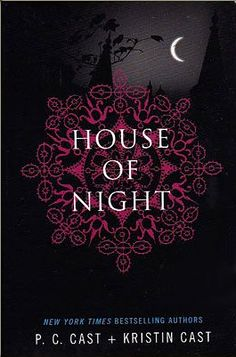 House of Night series by P.C. Cast + Kristin Cast | (1) 9/10, (2) 9/18, (3) 9/20, (4) 9/26, (5) 10/04, (6) 10/10