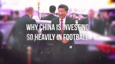 Why China is investing so heavily in football – video | Edward Voskeritchian | Pulse | LinkedIn
