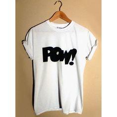 Pow T shirt