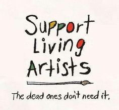 Viral Artist Memes about Supporting Artists and Inspiration Art Quotes Artists, Artist Quotes Funny, Artist Problems, Creativity Quotes, Quote Art, Artist Life, Visual Statements, Motivation, Portrait