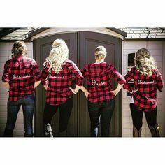 Bridesmaids flannel