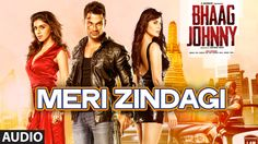 Meri Zindagi Full AUDIO Song - Rahul Vaidya | Mithoon | Bhaag Johnny | T...