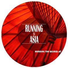 RUNNING IN ASIA: Explore and travel Asia on your feet. Marathons, Ultra races, trails and city running tips in the Asian world. http://www.runningyourlife.nl/asia/ 