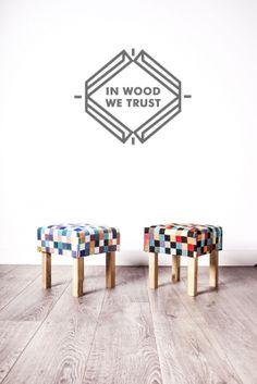 Stołek // In Wood We Trust