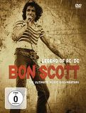 Bon Scott: Legend of AC/DC - The Ultimate Music Documentary [DVD]