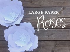 Download & Print Large Paper Rose Project -- free template with others for sale
