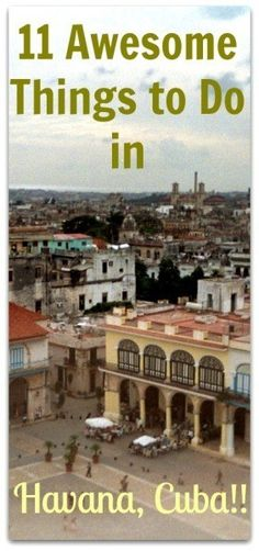 things to do in havana awesome