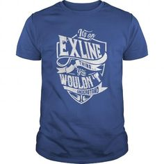 cool Its an EXLINE thing shirt, you wouldn't understand