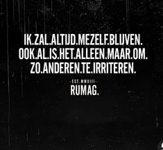 RUMAG - #missie Inappropriate Pick Up Lines, Relationship Quotes, Life Quotes, Funny Quotes, Humor Quotes, Qoutes, Dutch Quotes, Text On Photo, Morning Humor