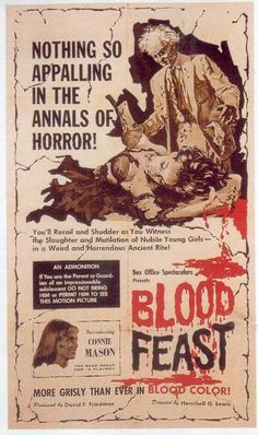 BLOOD FEAST (Titre original : FULL CAST AND CREW FOR BLOOD FEAST), d'Herschell Gordon LEWIS, 1963.