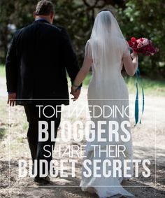 Top Wedding Bloggers Share Their Budget Secrets