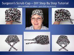 Scrub Caps How To Diy Tutorial Teaching You Sew A Surgeon S Cap