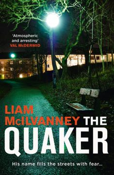 5* Review – The Quaker –  Liam McIlvanney