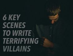 6 Key Scenes to Write a Terrifying Villain is part of How To Write Science Notes - Our villains make our heroes Without them, our heroes can't shine Write these scenes to wow us with their quirks and scare us with their ferocity Writer Tips, Book Writing Tips, Writing Words, Writing Quotes, Fiction Writing, Writing Process, Writing Resources, Writing Help, Writing Skills