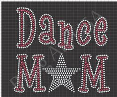 Dance Mom Rhinestone Design Pattern Download File SVG EPS PLT YNG Corel Stencil Template