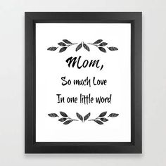 Mother's Day gift, Mom quote, so much love, black and white, printable art, instant download, gift for her, typography print