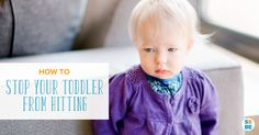 Even though hitting is normal for young children, dealing with it can be tough. Here's how to stop your toddler from hitting other children and adults.