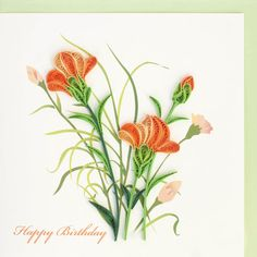 "Quilled ""Happy Birthday"" greeting card is decorated with orange carnations on front"