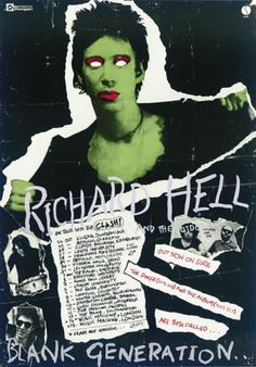 Richard Hell and the Voidoids, promo poster for theBlank GenerationUK tour withThe Clash.