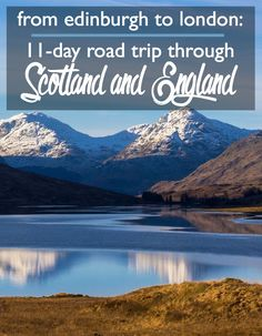 From Edinburgh to London: 11-Day Itinerary through Scotland and England | CosmosMariners.com