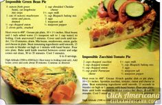 Impossible green bean pie & Impossible zucchini-tomato pie - 12 ideas from the Impossible Pie recipe booklet - Carbquik Recipes, Bisquick Recipes, Quiche Recipes, Pie Recipes, Veggie Recipes, Cooking Recipes, Casserole Recipes, Cooking Pork, Kitchens