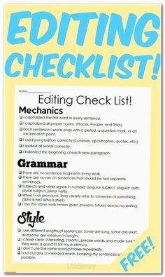 A simple checklist for students to use when editing their longer writing assignments. Can be used by either the student themselves or by a peer editor. The editing is broken down into three sections to check: Mechanics Grammar Style Editing Writing, Writing Process, Writing Advice, Writing Resources, Teaching Writing, Writing Help, Writing Skills, Essay Writing, Writing A Book
