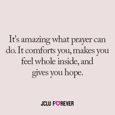 It's amazing what prayer can do <3