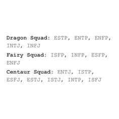 Really not sure what this is supposed to mean, but I'm an ENFP and really enjoy the idea of being on a dragon squad.