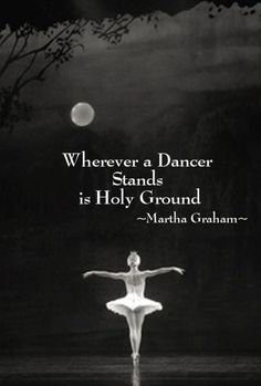 #MarthaGraham #dancequotes #truth