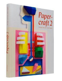Papercraft 2 : Design and Art with Paper: Amazon.fr: Robert Klanten, B. Meyer: Livres