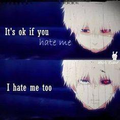 """""""C'est ok, si tu me hais je me hais aussi"""""""