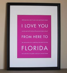 I love you from here to Florida