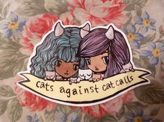 Cats Against Cat Calls sticker from Little Starchild