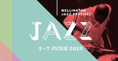 New Zealand's hottest little jazz festival in the world's coolest little capital. Full line-up revealed mid April.