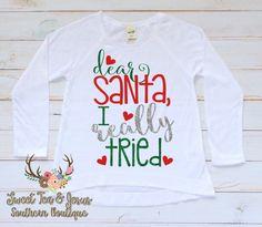 Girls Christmas Shirt - Baby Girl Christmas Shirt - Toddler Girl Christmas Shirt - Christmas Santa Shirt - Girls Cute Santa I Tried Shirt