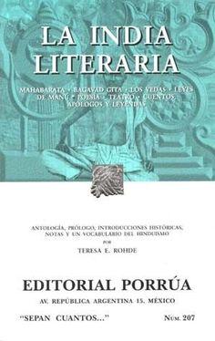 INDIA LITERARIA ,LA  MAHABARATA,BAGAVAD GITA ,LOS VEDAS,LEYES DE MANU,ETC…