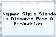 http://tecnoautos.com/wp-content/uploads/imagenes/tendencias/thumbs/neymar-sigue-siendo-un-diamante-pese-a-escandalos.jpg Neymar. Neymar sigue siendo un diamante pese a escándalos, Enlaces, Imágenes, Videos y Tweets - http://tecnoautos.com/actualidad/neymar-neymar-sigue-siendo-un-diamante-pese-a-escandalos/