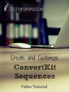 Learn how to create and customize ConvertKit Sequences with this free video tutorial on YouTube!