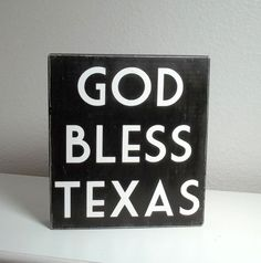 Black and White God Bless Texas Painted Wood by blockpaperscissors, $12.00