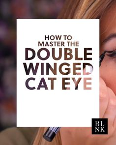 How to Master the Double Winged Cat Eye #blinkbeauty #cateye #makeuptutorial #eyeliner