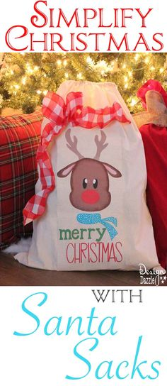 Simplify Christmas with easy to make Santa Sacks. Kids LOVE them and it will become one of your favorite family traditions! Design Dazzle
