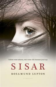 http://www.adlibris.com/fi/product.aspx?isbn=9512087553   Nimeke: Sisar - Tekijä: Rosamund Lupton - ISBN: 9512087553 - Hinta: 9,40