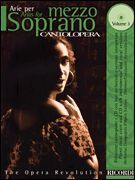 Cantolopera: Arias for Mezzo-Soprano Volume 3