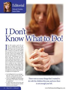 I Don't Know What to Do! The Homeschool Magazine - May 2013 - Page 14-15