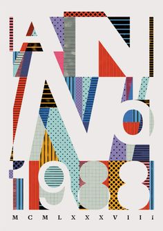 Excellently coloured, beautifully balanced poster by The Type Collective, a bunch of graphic artists in Bucharest.