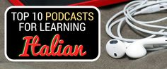 Are your ears free? If so, you can start learning Italian right now! In this article, Italian teacher Liz T. shows you the top 10 podcasts for learning Italian and why they're worth your time… Italian Grammar, Italian Vocabulary, Italian Phrases, Italian Words, Italian Language, German Language Learning, Language Study, Learn A New Language, Basic Italian