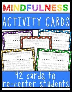 Mindfulness Activity Cards- 42 cards to help students calm down and re-focus using mindfulness techniques.