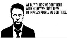 Hahaha some people live by this!!! Trying to impress people they don't like with money they DON'T have!