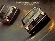 1970 Mercedes-Benz Mercedes-Benz Motor Cars: 250 Coupe 8 page color catalog. View photo(s). Mercedes W114, Mercedes Benz 220, Classic Mercedes, Car Makes, Motor Car, Vintage Cars, Cool Cars, Dream Cars, Classic Cars