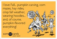 I love Fall... pumpkin carving, corn mazes, hay rides, crisp fall weather, wearing hoodies... and, of course, pumpkin-flavored everything!